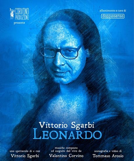 LEONARDO uno spettacolo di Vittorio Sgarbi