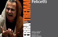 LA TERRA TREMANO di Giorgio Felicetti