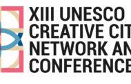 XIII UNESCO CREATIVE CITIES NETWORK ANNUAL CONFERENCE: MARTEDÌ 11 GIUGNO