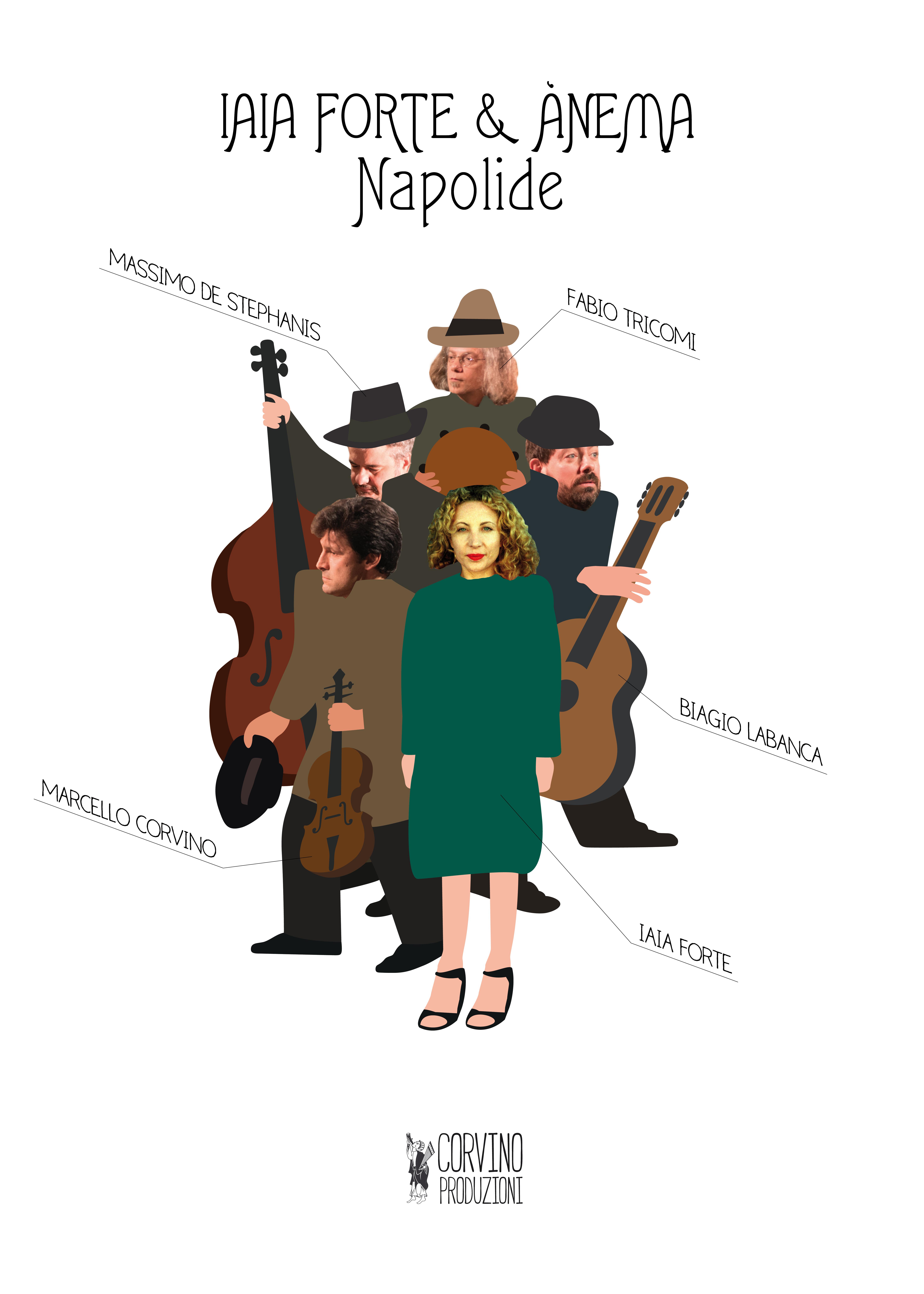 NAPOLIDE con Iaia Forte e Quartetto Anema