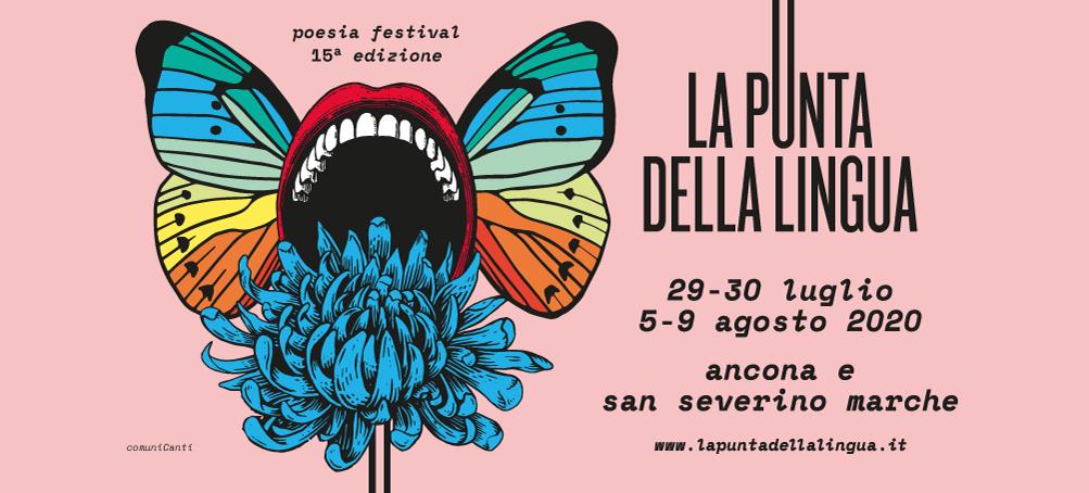 LA PUNTA DELLA LINGUA, 15^ EDIZIONE FESTIVAL INTERNAZIONALE DI POESIA TOTALE AD ANCONA E SAN SEVERINO MARCHE