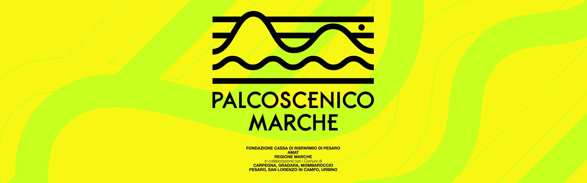 PALCOSCENICO MARCHE: 14 STRAORDINARI DOCUMENTARI PER RACCONTARE ARCHITETTURE, AMBIENTE ED ARTI NELLA PROVINCIA DI PESARO E URBINO