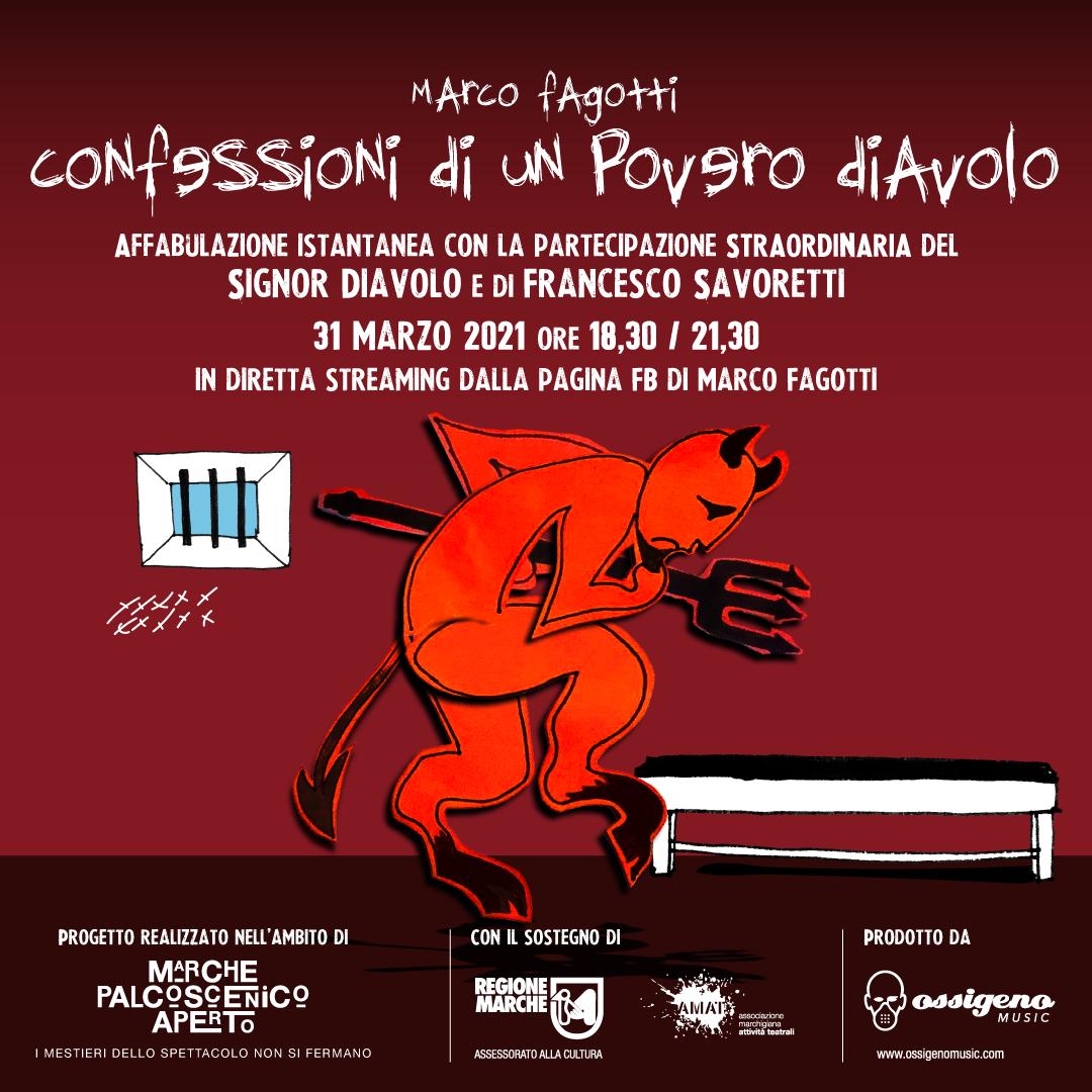 CONFESSIONI DI UN POVERO DIAVOLO (Affabulazione) di Marco Fagotti