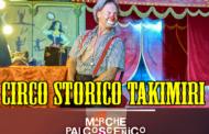 CIRCO STORICO TAKIMIRI IN DIRETTA DIRETTO AL CUORE