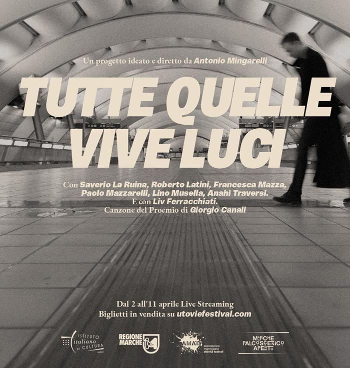 TUTTE QUELLE VIVE LUCI di Compagnia Teatri Della Plebe