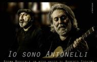 IO SONO ANTONELLI di Roberto Zechini
