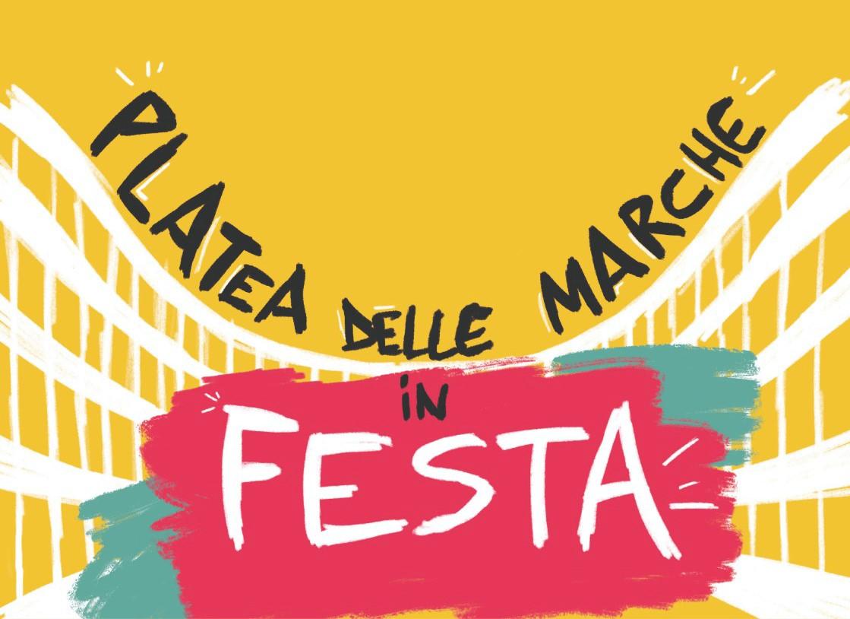 """""""PLATEA DELLE MARCHE IN FESTA"""" CARTELLONE REGIONALE """"APERTO"""" PER RIPARTIRE INSIEME: 57 SERATE IN 21 TEATRI DA MAGGIO A GIUGNO"""