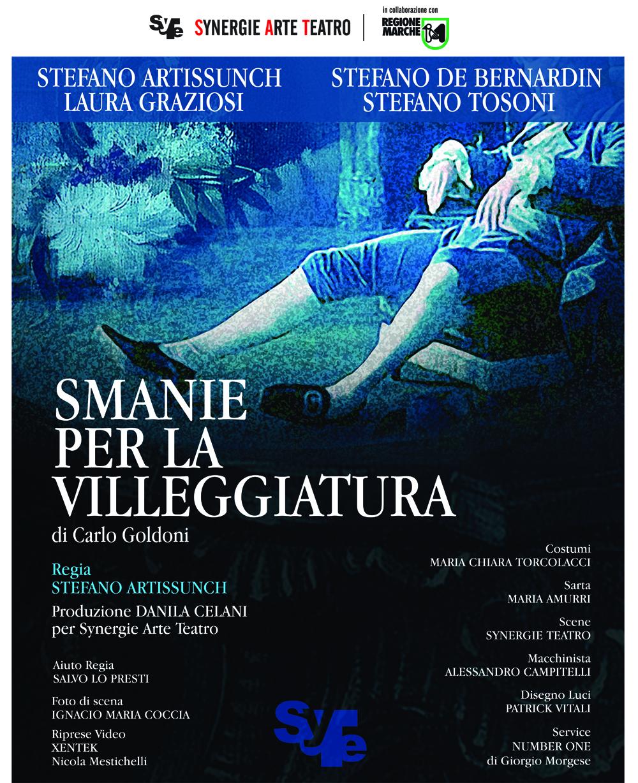 LE SMANIE PER LA VILLEGGIATURA  regia di Stefano Artissunch