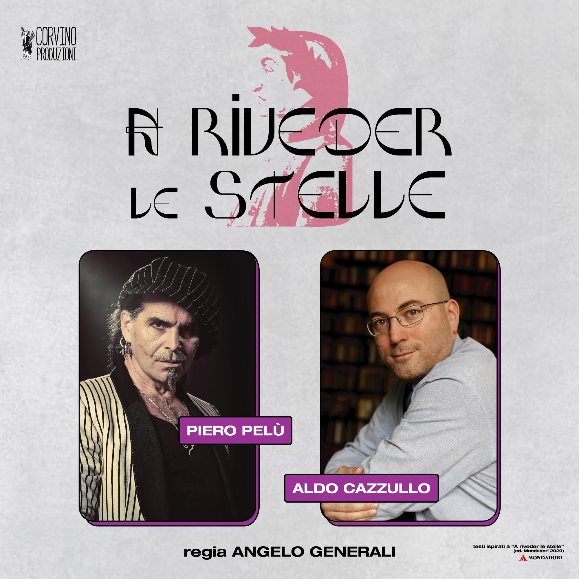 A RIVEDER LE STELLE con Aldo Cazzullo e Piero Pelù