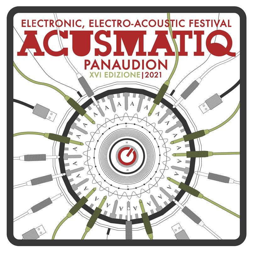 ACUSMATIQ XVI, PANAUDION ELECTRONIC ELECTROACOUSTIC FESTIVAL: ANCONA, MOLE VANVITELLIANA 30 LUGLIO, 6/7/8 AGOSTO